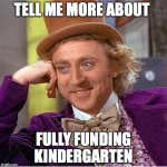 Kindergarten: Fully Funding the Foundation