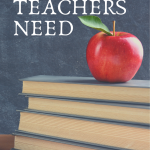 What Teachers Need